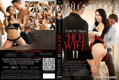 How To Train A Hotwife 2 – Full Movie (2016)