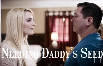 Need Daddy's Seed | Kenna James, John Strong