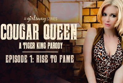 Cougar Queen | A Tiger King Parody – Episode 1 – Rise to Fame | April ONeil, Serene Siren, Kenzie Madison & Katie Kush