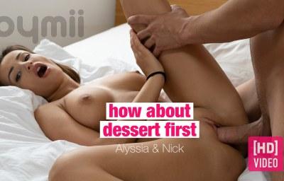 How About Dessert First | Alyssia Kent, Nick Ross