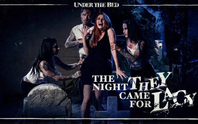 The Night They Came For Lacy | Katrina Jade, Joanna Angel, Lacy Lennon, Small Hands
