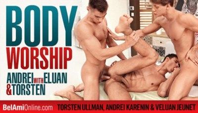 Body Worship | Andrei Karenin, Torsten Ullman & Eluan Jeunet | Bareback