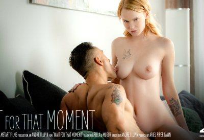 Wait For That Moment | Ariela Donovan, Mugur