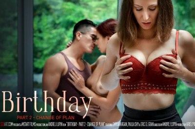 Birthday Part 2 – Change Of Plan | Paula Shy, Emylia Argan & Eric El Gran