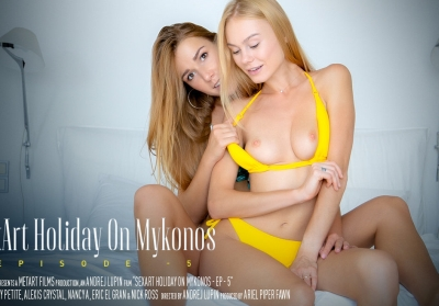 Holiday On Mykonos Episode 5 | Nancy A, Alexis Crystal