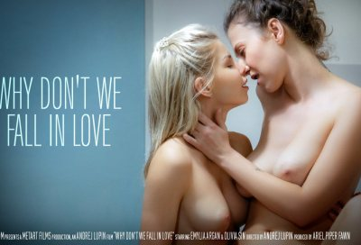 Why We Don't We Fall In Love | Olivia Sin, Emylia Argan