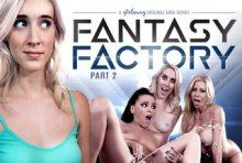 Fantasy Factory 2: Squirting Therapist – Adriana Chechik, Serena Blair, Cadence Lux, Alexis Fawx (2017)