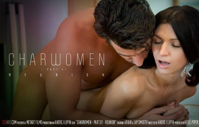 Charwoman Part 1 – Reunion – Arian, Jay Smooth (SexArt / 2016)