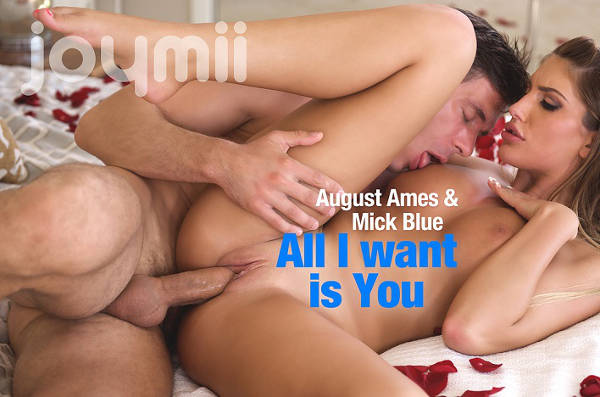 All I want is You – August Ames, Mick Blue (JoyMii / 2015)