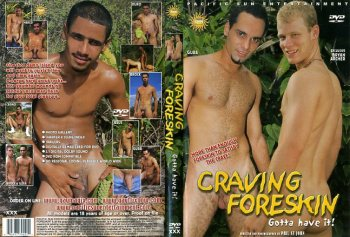 Craving Foreskin – Full Movie (PacificSun)