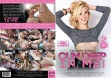 Cum Deep In Me! – Full Movie (PornFidelity / 2017)