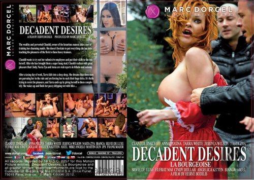 La Bourgeoise / Decadent Desires – Full Movie (MarcDorcel / 2013)