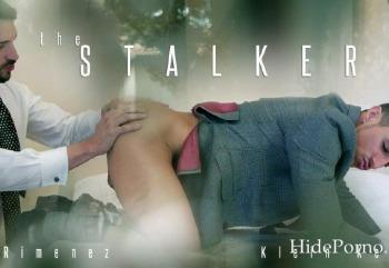 The Stalker – Enzo Rimenez, Klein Kerr (MenAtPlay / 2016)