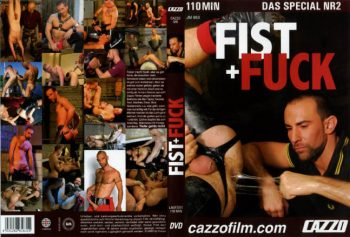 Fist + Fuck – Full Movie (Cazzo / 2009)