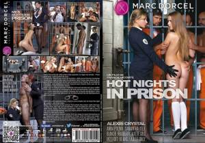Hot Nights In Prison / Mes nuits en prison – Full Movie (MarcDorcel / DorcelVision / 2016)