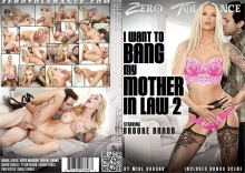 I Want To Bang My Mother In Law 2 – Full Movie (ZeroTolerance / 2016)