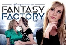 Fantasy Factory 1: Parent Teacher Orientation – Kenna James, Alexis Fawx & Brett Rossi (2017)