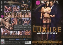 Luxure – Obedient Wives / Epouses Obéissantes – Full Movie (MarcDorcel / 2016)