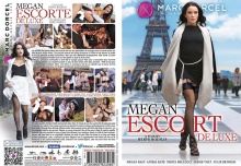 Megan Escorte de Luxe – Full Movie (MarcDorcel / 2016)