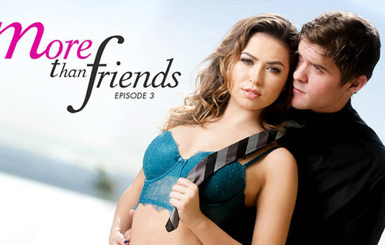 More Than Friends – Episide 3 – Melissa Moore, Rob (2015)