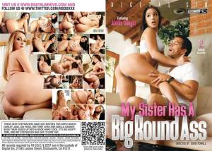 My Sister Has A Big Round Ass – Full Movie (DigitalSin / 2016)