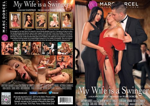 My Wife Is A Swinger / 43 Ans, Ma Femme Est Echangiste (MarcDorcel / 2016)