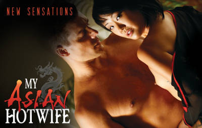 My Asian Hotwife – Full Movie (NewSensations / 2015)