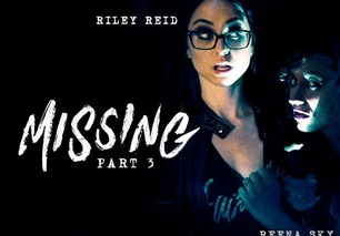 Missing: Part Three – Reena Sky, Riley Reid (2016)