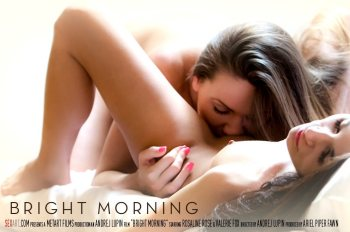 Bright Morning – Rosaline Rosa, Valerie Fox (SexArt / 2016)