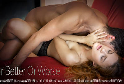 For Better Or Worse – Sam Brooke, Kristof Cale (SexArt / 2016)