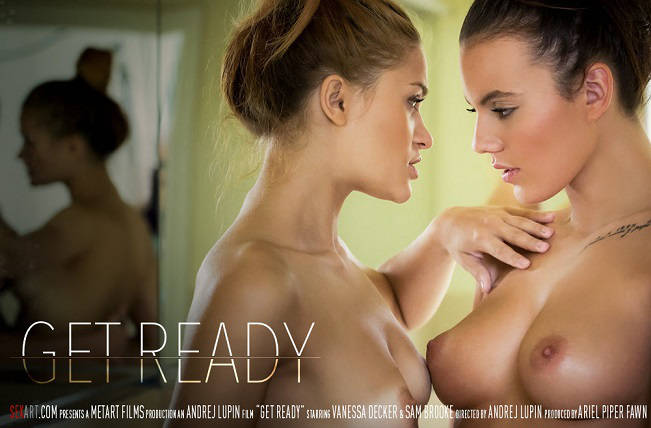Get Ready – Sam Brooke, Vanessa Decker (SexArt / 2016)