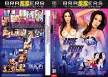 To Live and Fuck In LA – Full Movie (Brazzers / 2013)