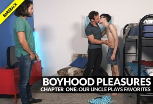 Boyhood Pleasures, Chapter 1: Our Uncle Plays Favorites | Bareback