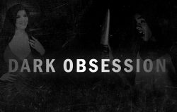 Dark Obsession – Full Movie (2017)