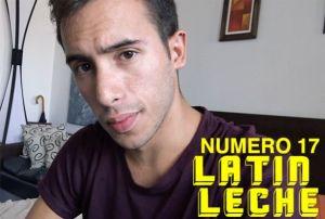 Latin Leche | Numero 17 | 2018