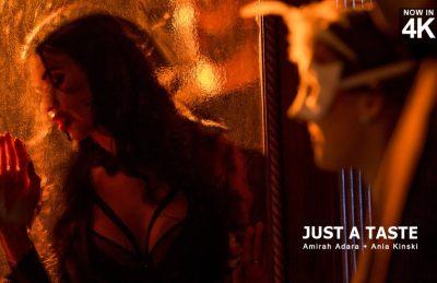 Just A Taste | Amirah Adara, Ania Kinski & Nick Gill | 2018