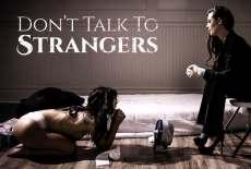 Don't Talk To Strangers – Gina Valentina, Casey Calvert & Mick Blue (2017)