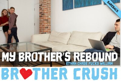 My Brother's Rebound   Ethan Chase & William   Bareback