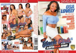 I Like Black Girls 6   Full Movie   2018