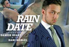 Rain Date | Damon Heart, Dani Robles | 2018