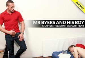 Mr. Byers And His Boy, Chapter 5 | Don't Wake Mom | Bareback | 2018