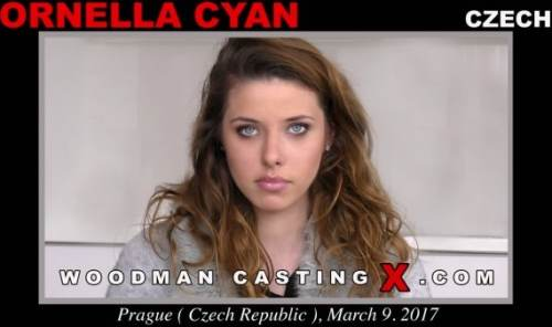 WoodmanCastingX – Ornella Cyan (2017)