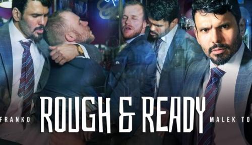 Rough & Ready   Jean Franko, Malek Tobias