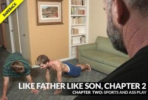 Like Father, Like Son | Chapter 2 | Sports and Ass Play | Bishop Angus, Barron Angus & Dublin Grey | Bareback