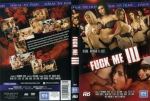 Fuck Me 3 – Full Movie (2016)