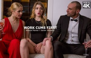 Work Cums First | Giselle Palmer, Sarah Vandella & Stirling Cooper | 2018