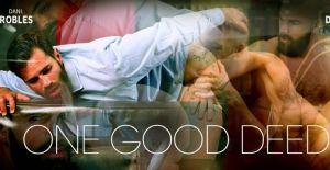 One Good Deed | Dani Robles, Max Duro | 2018
