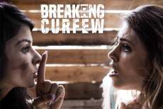 Breaking Curfew – Adriana Chechik, Sadie Pop & Seth Gamble (2017)