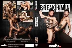Break Him In | Full Movie | Bareback | 2017