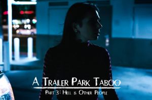Trailer Park Taboo, Part 3 | Abella Danger, Kenzie Reeves, Joanna Angel & Small Hands | 2018
